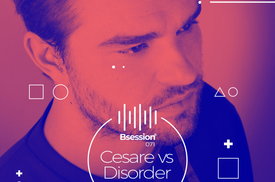 BS071 – Cesare Vs Disorder | Serialism